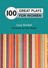 100 Great Plays For Women Lucy Kerbel