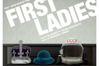 First Ladies - New British Musicals - Youth Music Theatre UK