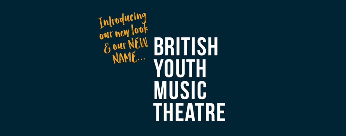A New Name British Youth Music Theatre