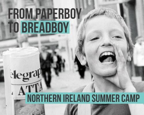 Breadboy - Northern Ireland Summer Camp - BYMT